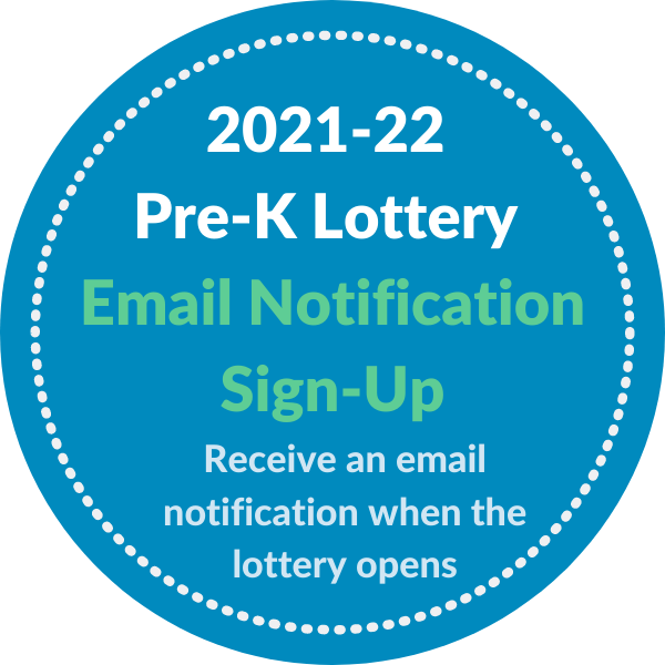 2021-22 pre-k lottery notification sign up, get notified when the lottery opens