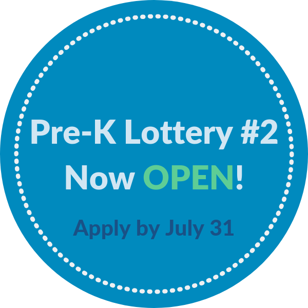 Pre-K Lottery 2 now open, apply by July 31!