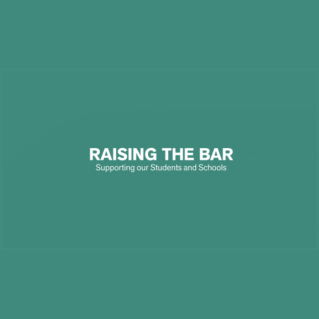Watch the Raising the Bar, Supporting Our Students and Schools video