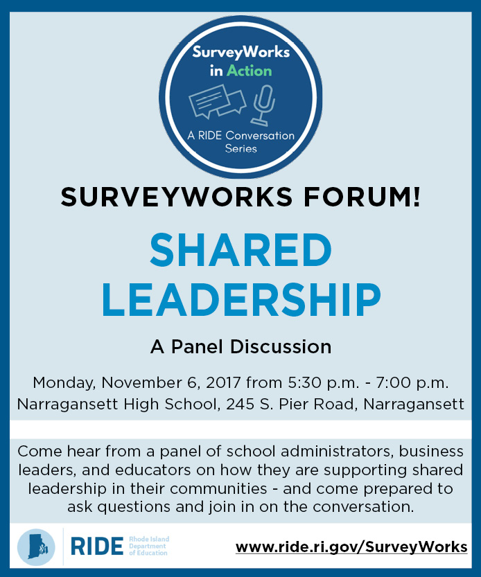 Register for the SurveyWorks Forum! Shared Leadership: A Panel Discussion on Monday, November 6 at Narragansett High School in Narragansett
