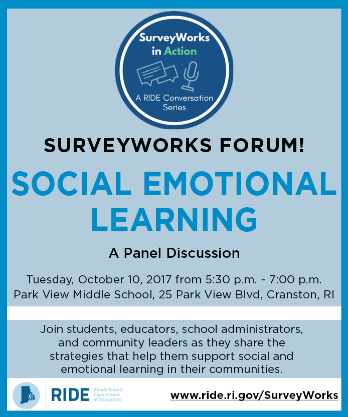 SurveyWorks Forum! Social Emotional Learning: A Panel Discussion on Tuesday, October 10 at Park View Middle School in Cranston