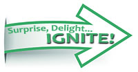 Surprise, Delight...Ignite!