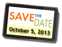 Save the Date! October 5, 2013