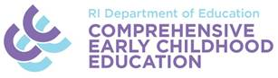 Rhode Island Department of Education Comprehensive Early Childhood Education